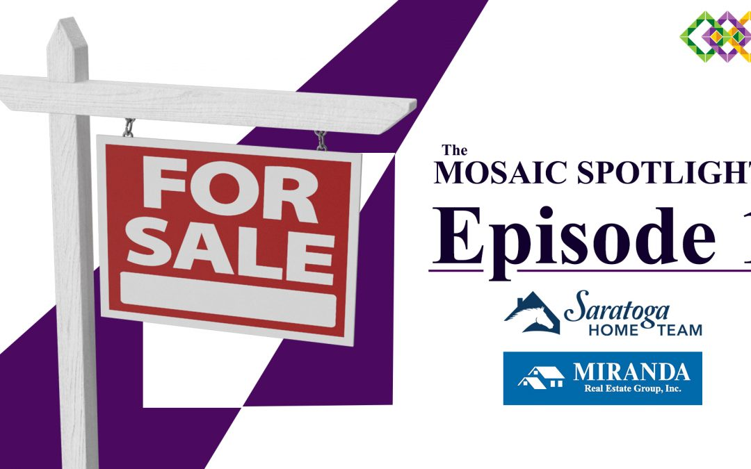 The Mosaic Spotlight: Saratoga Home Team